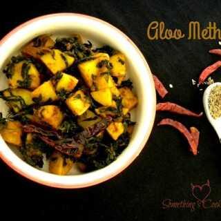 Aloo Methi – Potatoes with Fenugreek Leaves