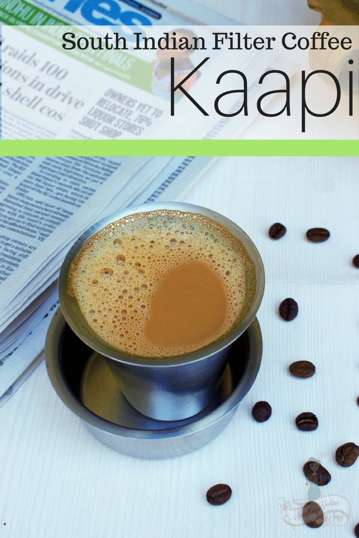 Kaapi - South Indian Filter Coffee