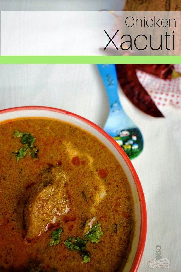 Chicken Xacuti - ow to prepare Chicken Xacuti - Chicken Xacuti Pinterest