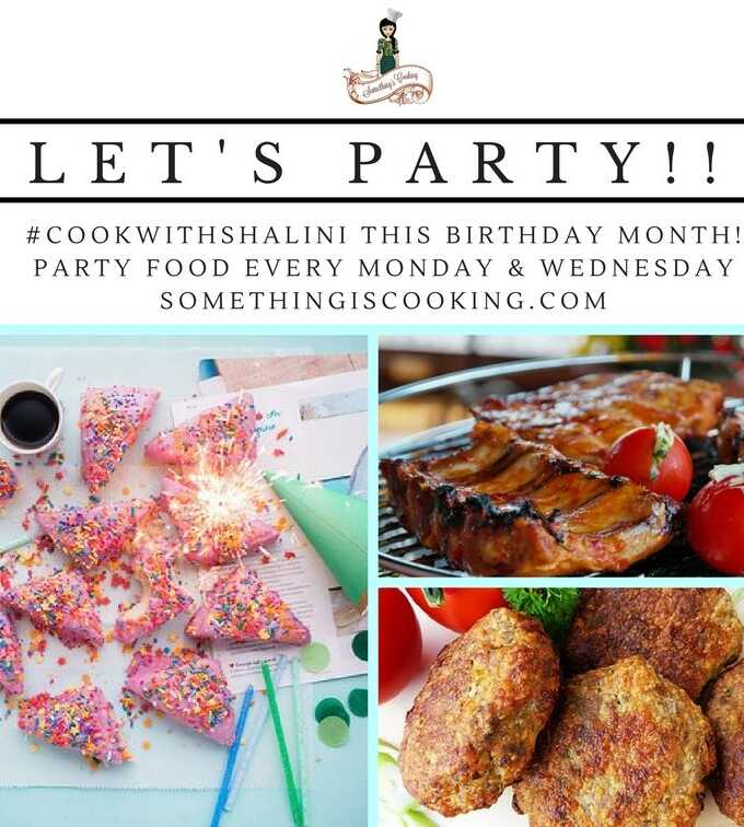 Let's Party - Party Food somethingiscooking.com Blog Anniversary