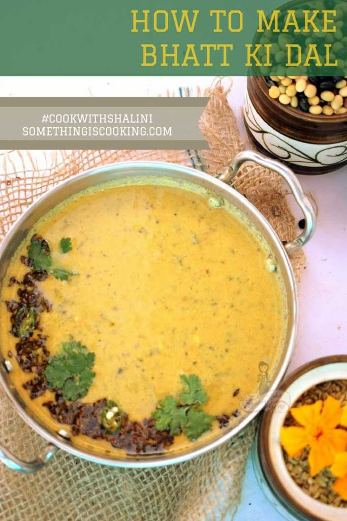 How to prepare Bhatt ki Dal Pinterest somethingiscooking.com Kumaoni cuisine