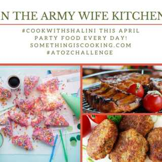 In the Army Wife Kitchen | A to Z Party Foods #AtoZChallenge