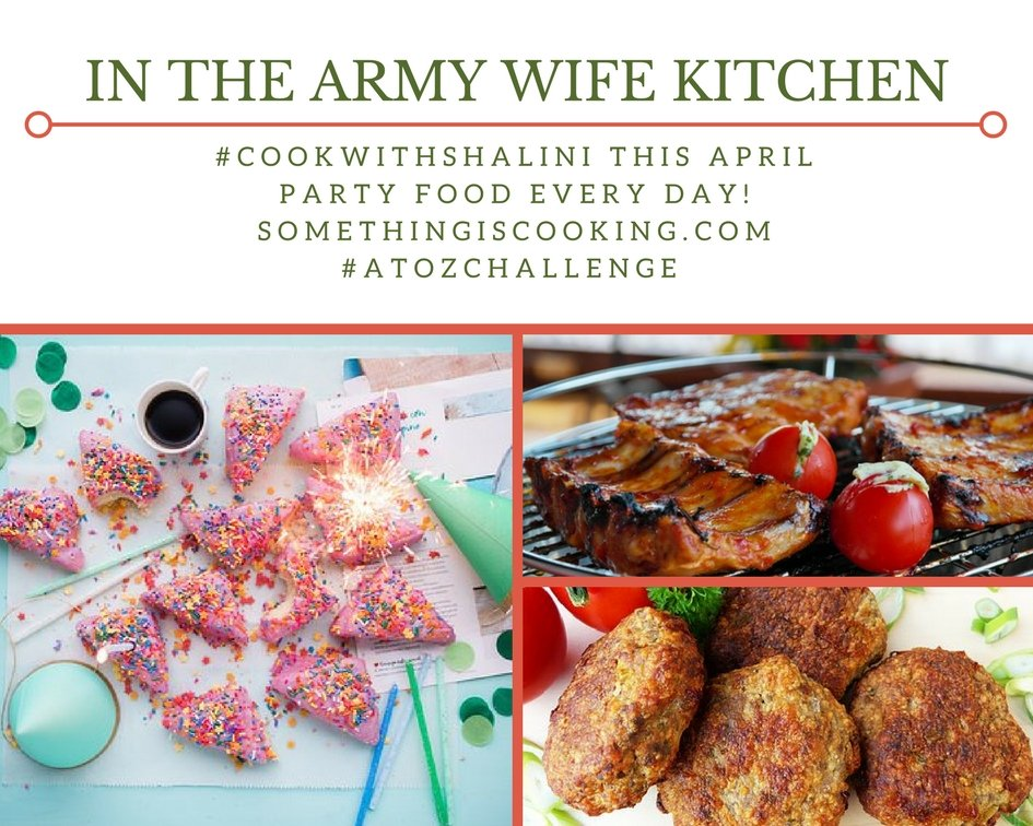 A to Z Party Foods - In the army wife kitchen - somethingiscooking.com