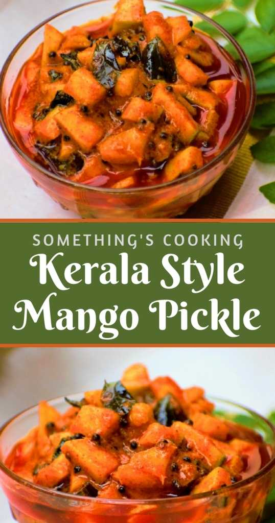 Kerala Style Mango Pickle Pinterest somethingiscooking.com