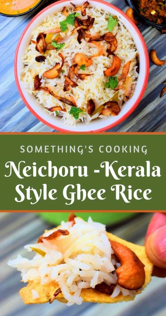 Neichoru Kerala Style Ghee Rice somethingiscooking.com Pinterest