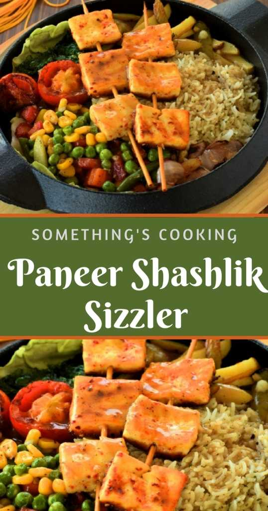 Paneer Shashlik Sizzler Pinterest somethingiscooking.com