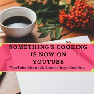 Venturing into the Unknown | Something's Cooking