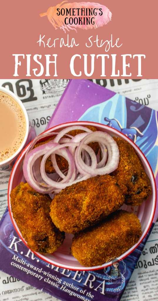 How to make Kerala style Fish Cutlet at home