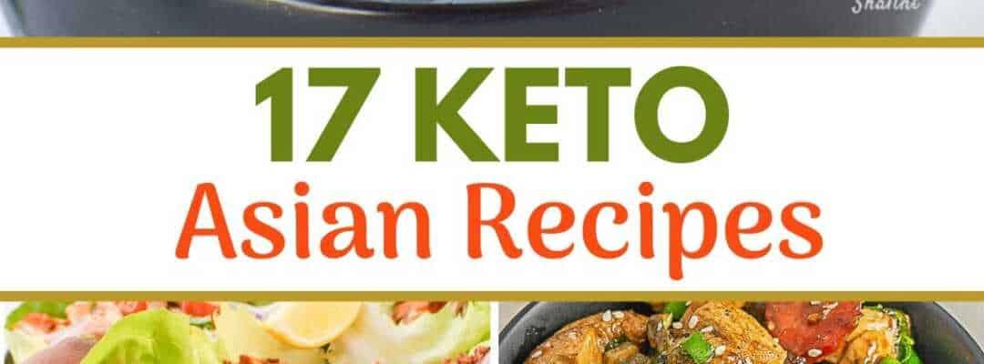 17 Keto Asian Recipes You Should Try